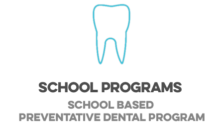 School Based Preventative Dental Program